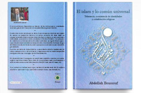 """صدور النسخة الإسبانية من مؤلف """"الإسلام والمشترك الكوني"""" للدكتور عبد الله بوصوف."""