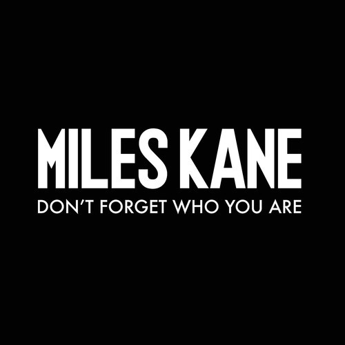 Miles Kane - Don't Forget Who You Are Video