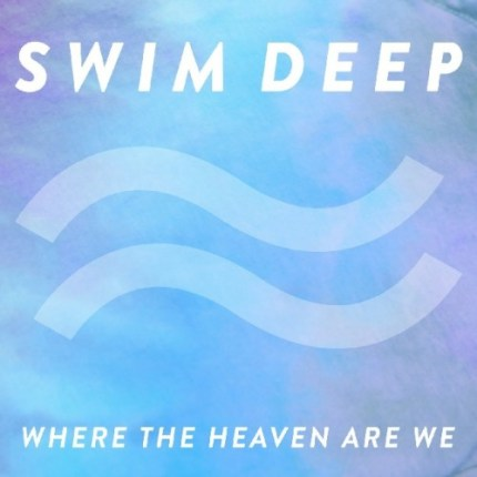 Swim Deep album