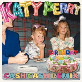 Katy Perry Birthday remix