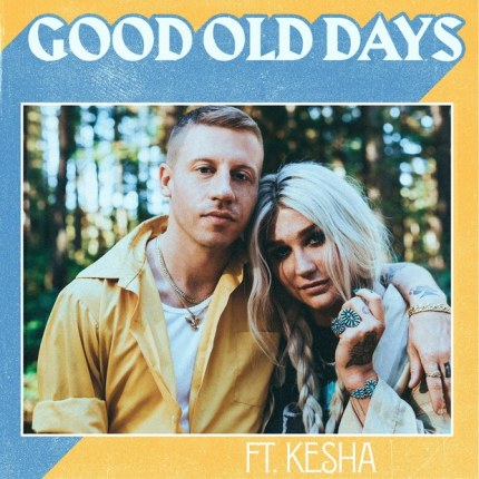 macklemore-good-old-days