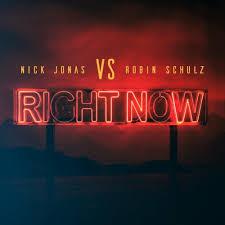 Nick jonas,Robin Schulz-RIght Now