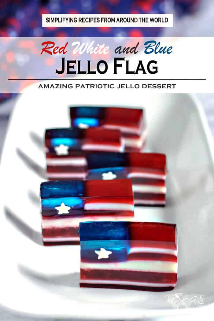 Red white and blue jello flags for 4th of July