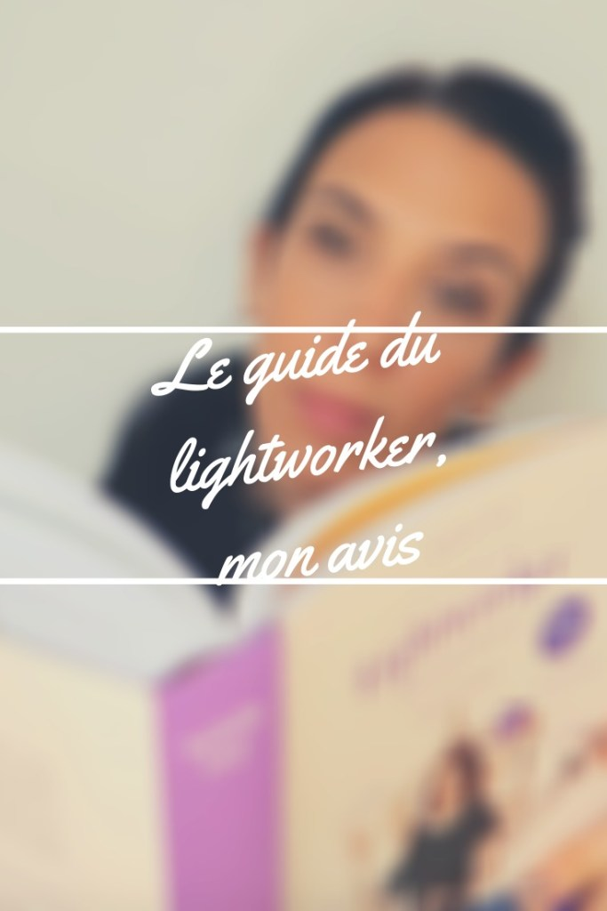 le guide du lightworker d isabelle cerf