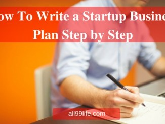 How To Write a Startup Business Plan Step by Step all99life