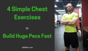 4 Simple Chest Exercises to Build Huge Pecs Fast (with Pictures)