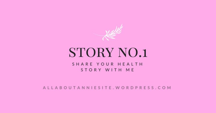 SHARE YOUR STORY – NO.1