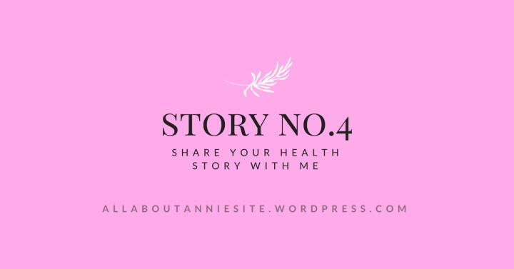Share Your Story – No.4