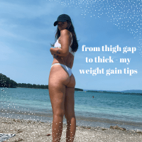 FROM THIGH GAP TO THICK! My weight gain journey/tips