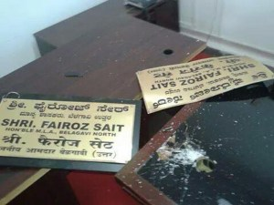 MLA Belagavi North Feroz Saith was ransacked
