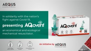 Aequs collaborates with the University of Illinois to develop AQovent™, an economical & ecological mechanical resuscitator, to support India's fight against Covid-19.
