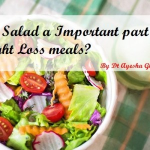 IS SALAD IMPORTANT IN WEIGHT LOSS MEALS?