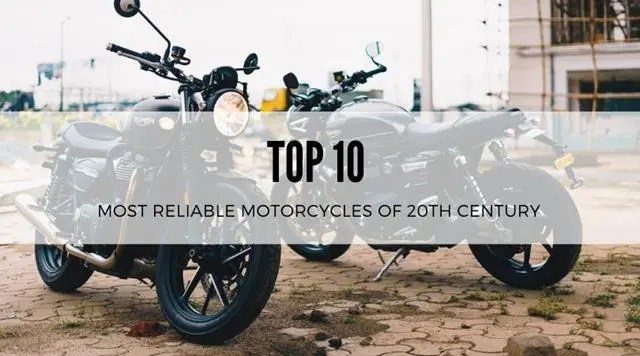 Top 10 Most Reliable Motorcycles of 20th Century
