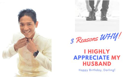 3-reasons-why-i-highly-appreciate-my-husband