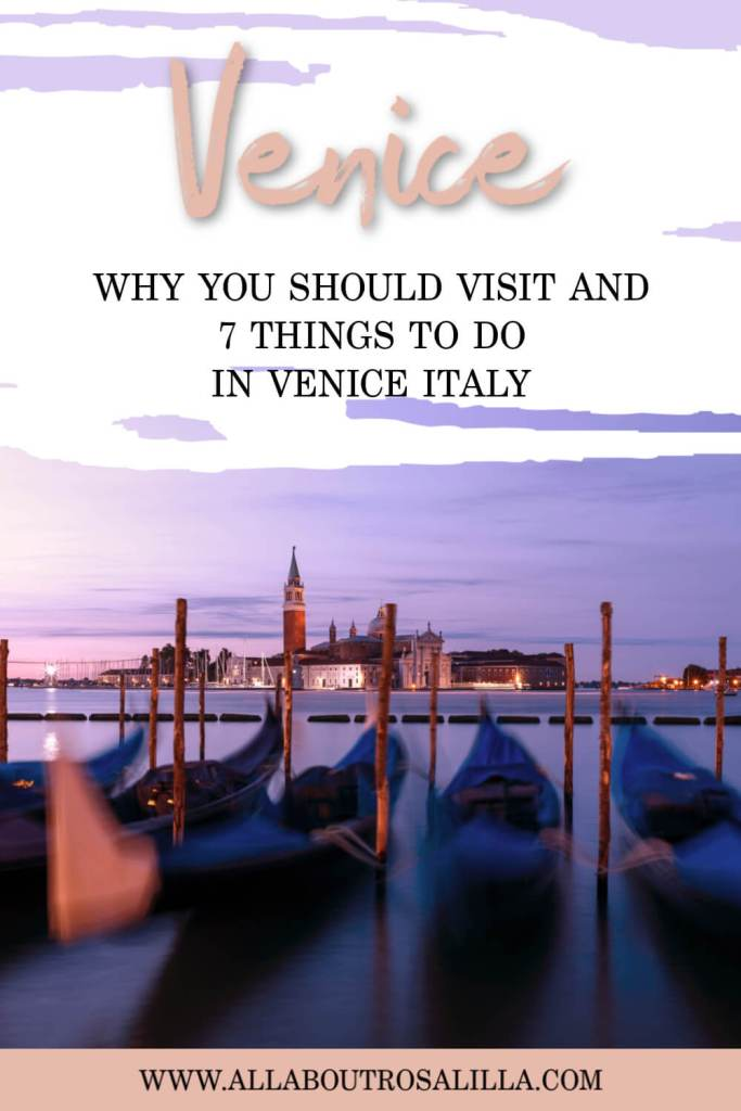 Are you planning on taking a trip to Venice, Italy? Well I am here to help you plan your trip with 7 of the best things to do in Venice Italy, including where to stay and getting around Venice. #venice #thingstodoinvenice #gondola #wheretostayvenice #travel #canal #veniceitaly #veniceitalythingstodoin