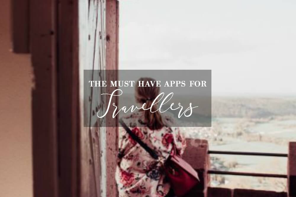 The must have apps for travellers on www.allaboutrosalilla.com