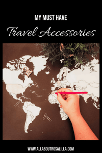 My must have travel accessories. Read now on www.allaboutrosalilla.com