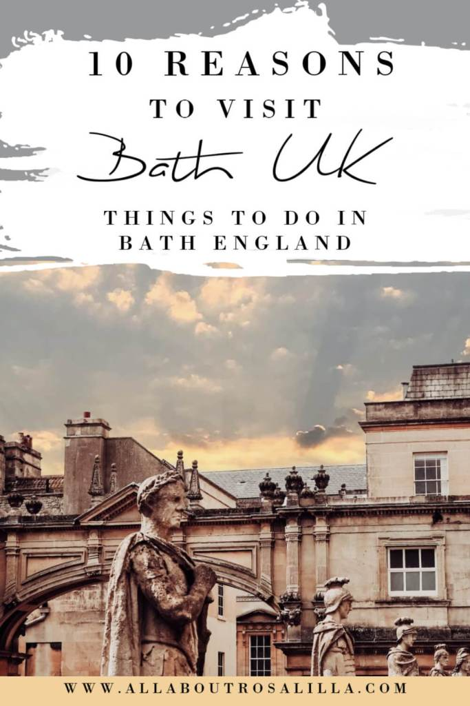 Image of Bath with text overlay 10 reasons to visit Bath, things to do in Bath England