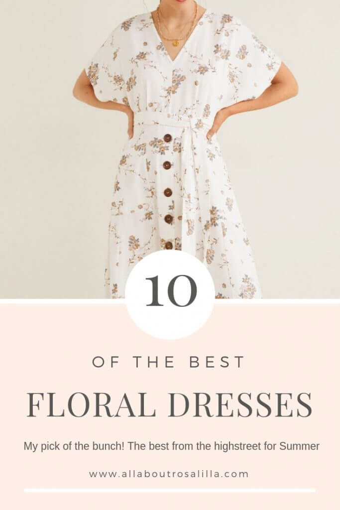Get Summer ready with my top 10 floral dresses from the highstreet. Read more on www.allaboutrosalilla.com #summerdress #summerfashion #summerstyle #floraldresses #floraldress #weddingguestdress #styletips