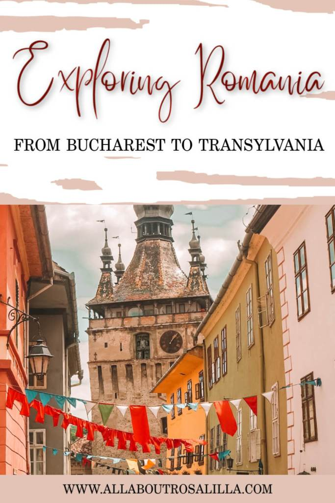 Image of Sighisoara Romania with text overlay exploring Romania, from Bucharest to Transylvania