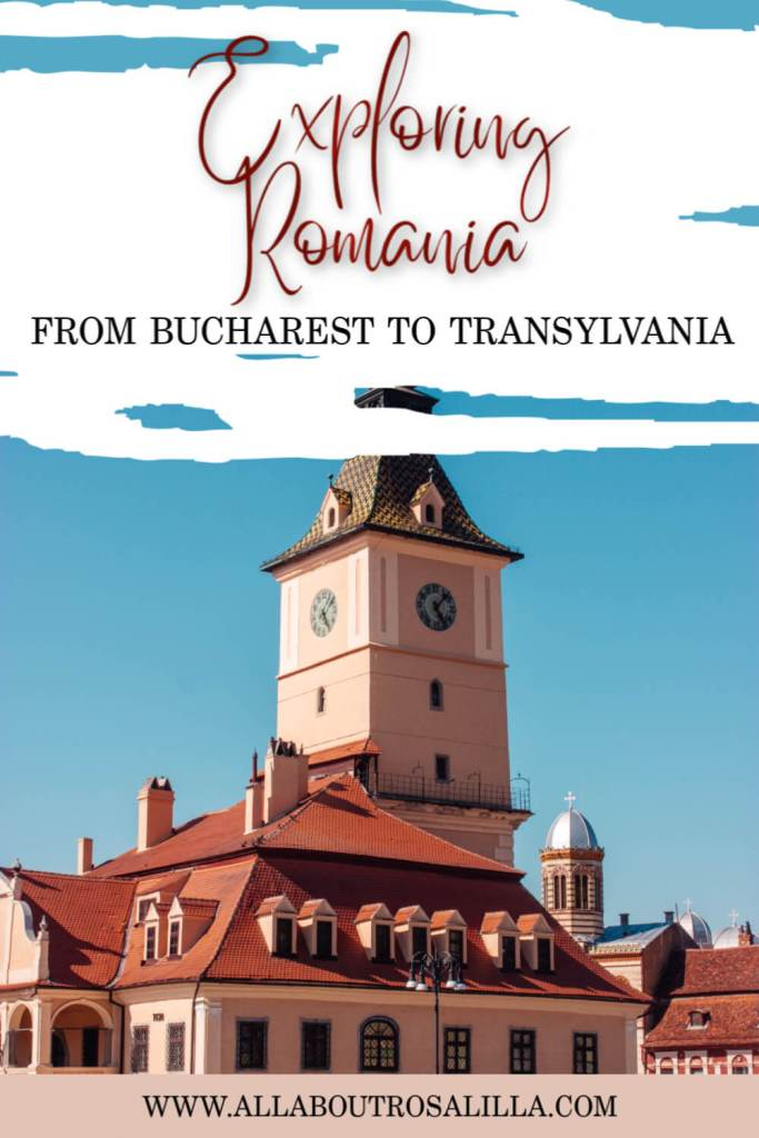 Image of Brasov in Romania with text overlay exploring Romania. From Bucharest to Transylvania.