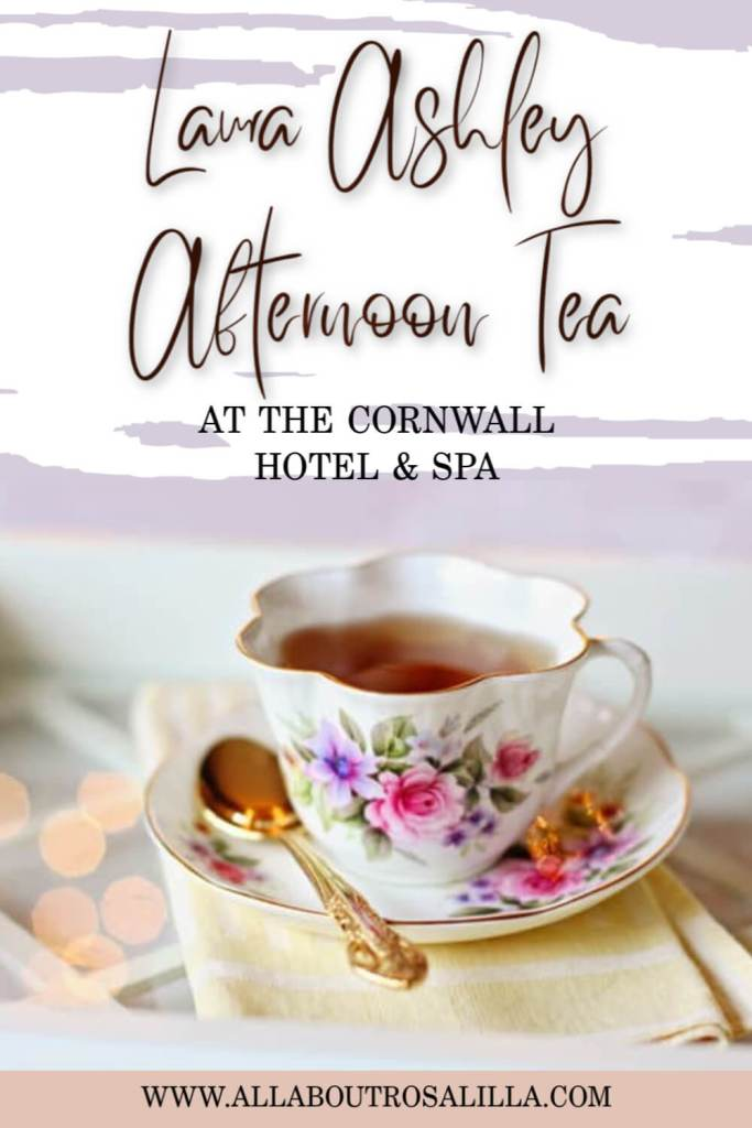 Enjoy the quintessential British Afternoon Tea during the Laura Ashley Afternoon Tea Experience in The Cornwall Hotel & Spa. Read more on www.allaboutrosalilla.com #afternoontea #lauraashley #cornwall #thingstodointheuk #lauraashleytearoom #cornwallhotel