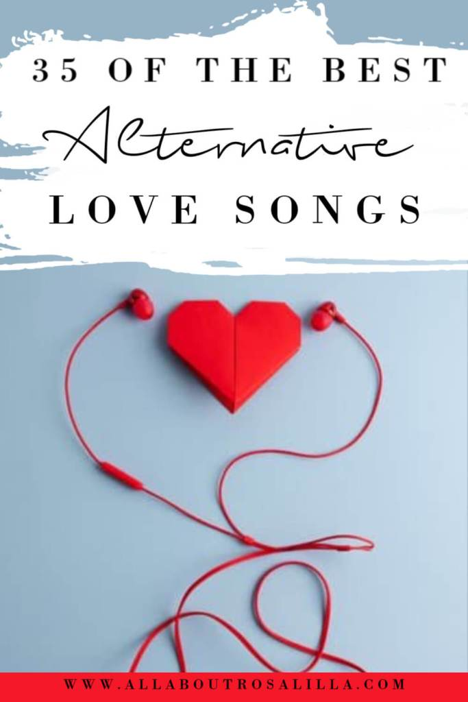 Image of a heart and earphones with text overlay best alternative love songs