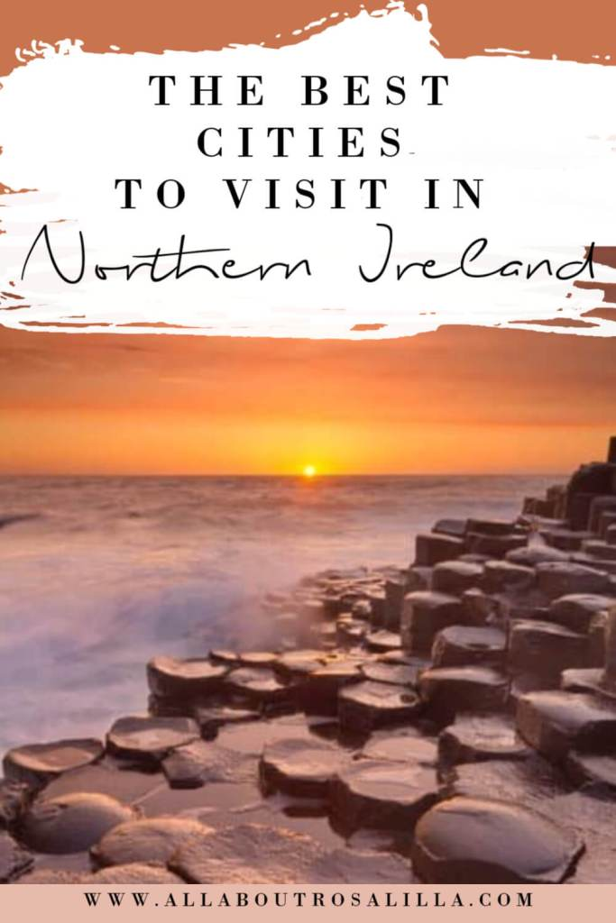 Image of the Giants causeway with text overlay the best cities to visit in Northern Ireland