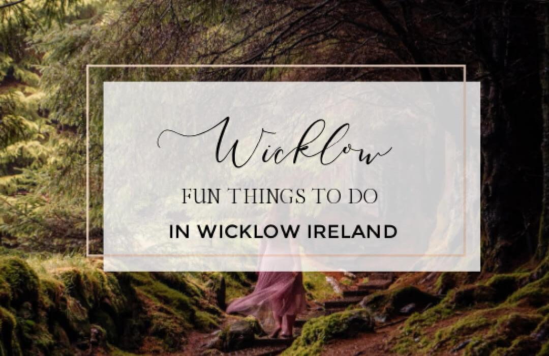 Image of a girl in Ballinastoe woods with text overlay the best things to do in wicklow ireland