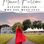 Image of a girl in a red dress with text overlay Ireland Hotels Mount Falcon Estate Ireland why you must stay