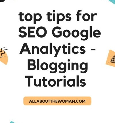 Blogging Tutorials SEO Google Analytics Guide -Part 1