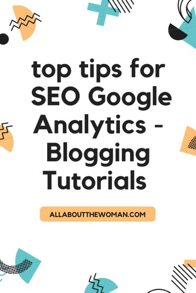 Blogging Tutorials SEO Google Analytics Guide -Part 1