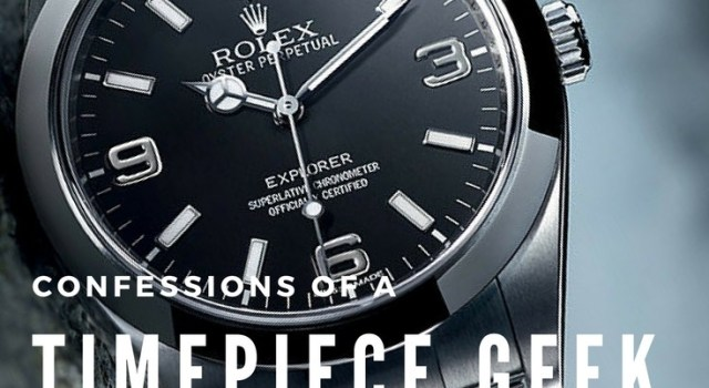 Confessions of a Timepiece Geek