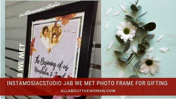 Instamosiacstudio Jab We Met Photo Frame For Gifting