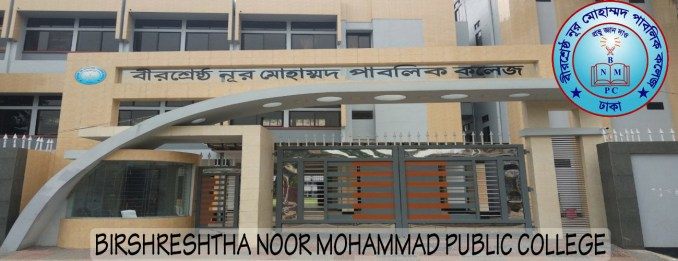 BIRSHRESHTHA NOOR MOHAMMAD PUBLIC COLLEGE
