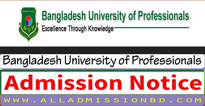 Bangladesh University of Professionals Admission Notice