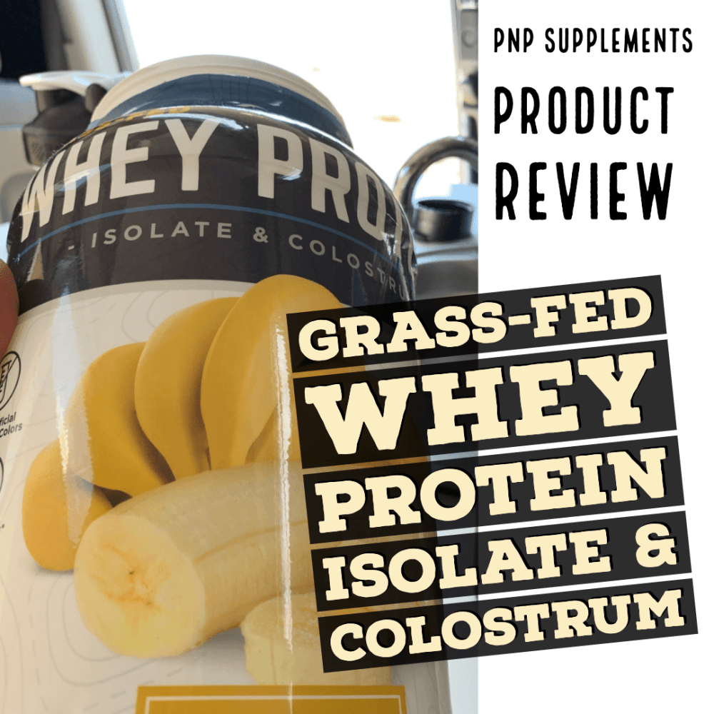 Grass-Fed Whey Protein Isolate & Colostrum Review by Joe Bauer of All Around Joe