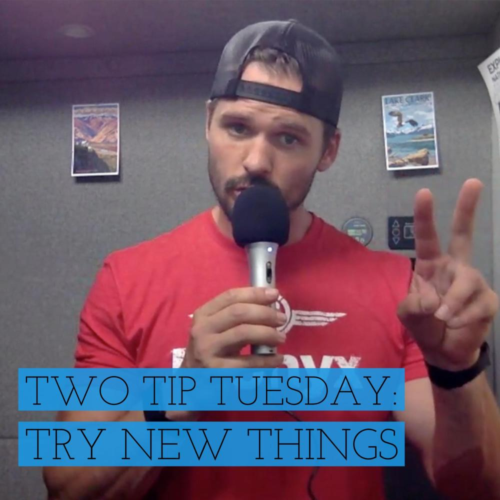 Two Tip Tuesday: Try New Things by Joe Bauer of all around joe