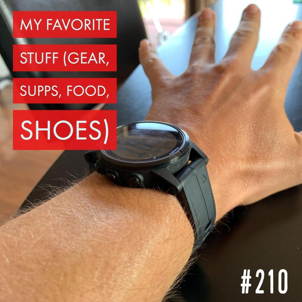 AAJ 210: My Favorite Stuff (gear, supps, food, shoes) by Joe Bauer
