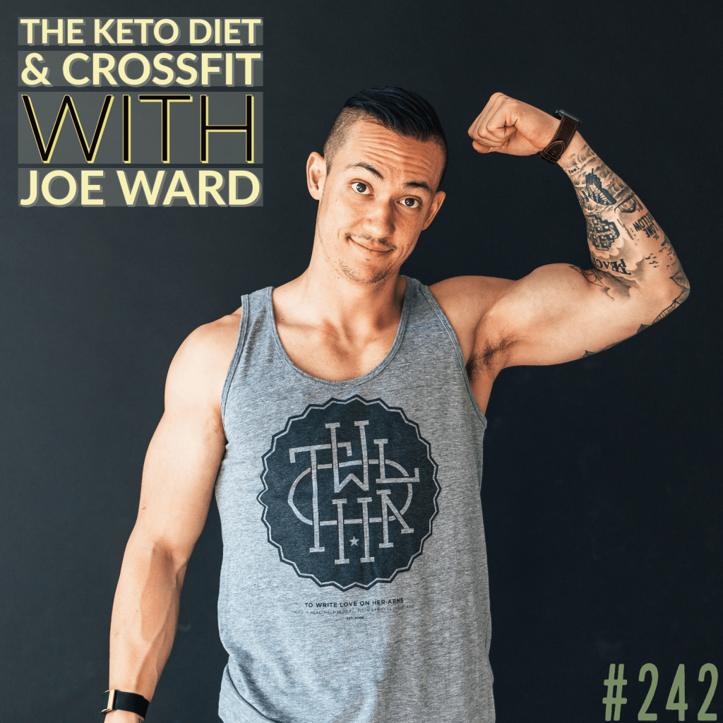 The Keto Diet & CrossFit with Joe Ward muscle on the All Around Joe podcast with Joe Bauer