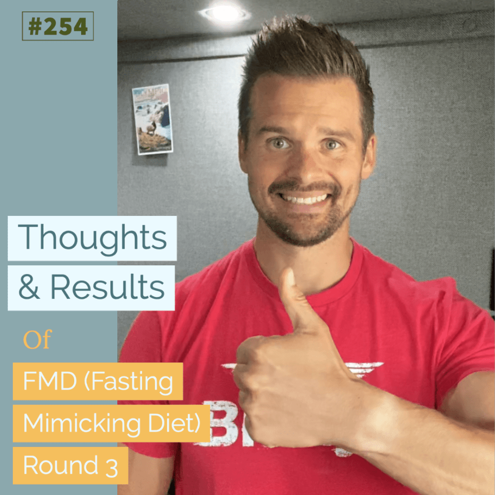 Thoughts & Results of FMD (Fasting Mimicking Diet) Round 3