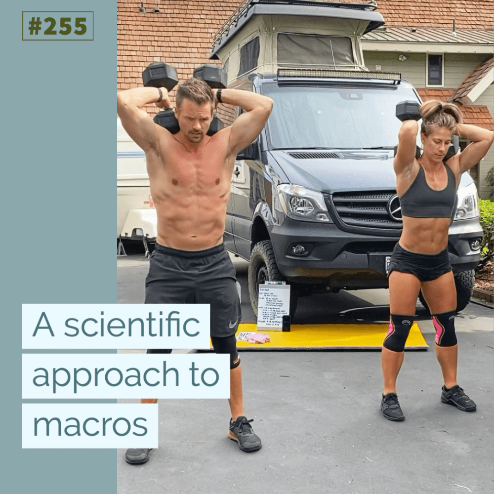 A scientific approach to macros – Ep. 255