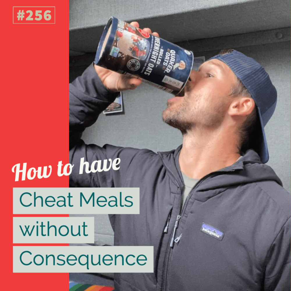 AAJ 256_ how to have cheat meals without consequence by Joe Bauer at allaroundjoe fitness and nutrition