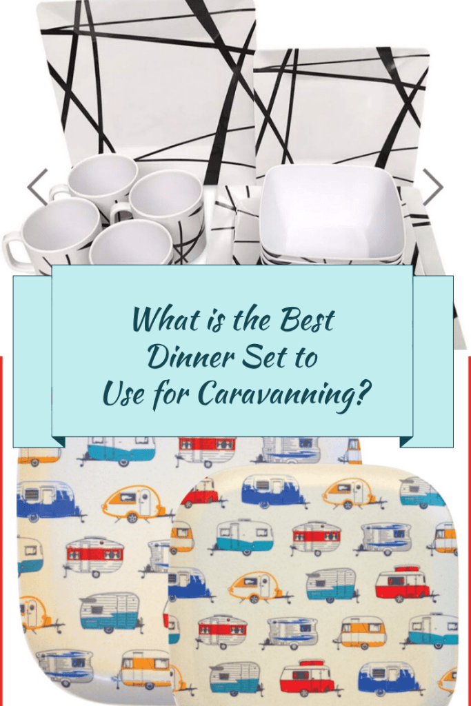 What is the Best Dinner Set to Use for Caravanning?