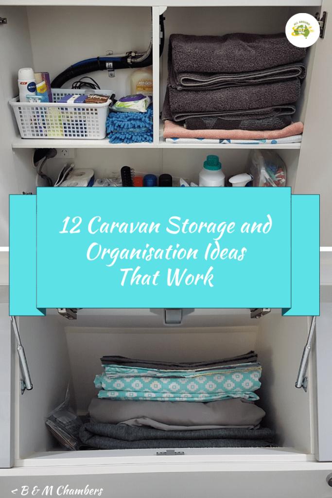 Caravan Storage and Organisation Ideas That Work