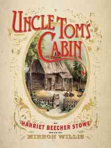 Read more about the article Uncle Tom's Cabin : Harriet Beecher Stowe ( বাংলা অনুবাদ ই বুক : আঙ্কেল টমস্ কেবিন )