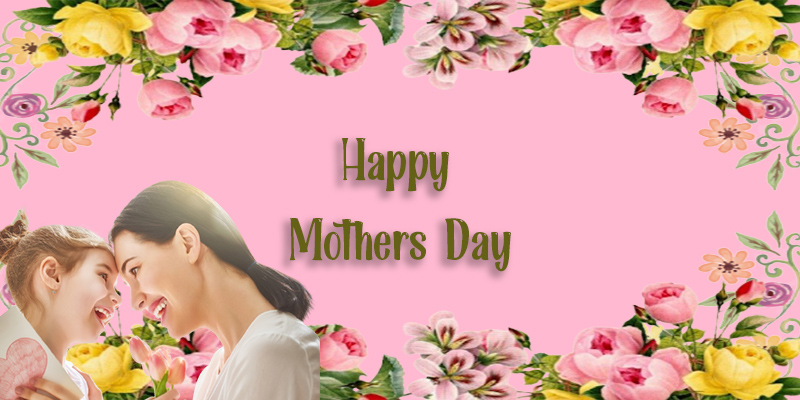 Mother's Day 2021 Images, Wishes , Poster, Memo, meme, Gift