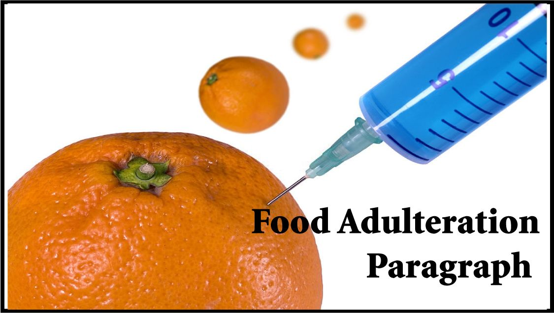 Food Adulteration Paragraph