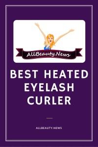 Best Heated Eyelash Curler 2016