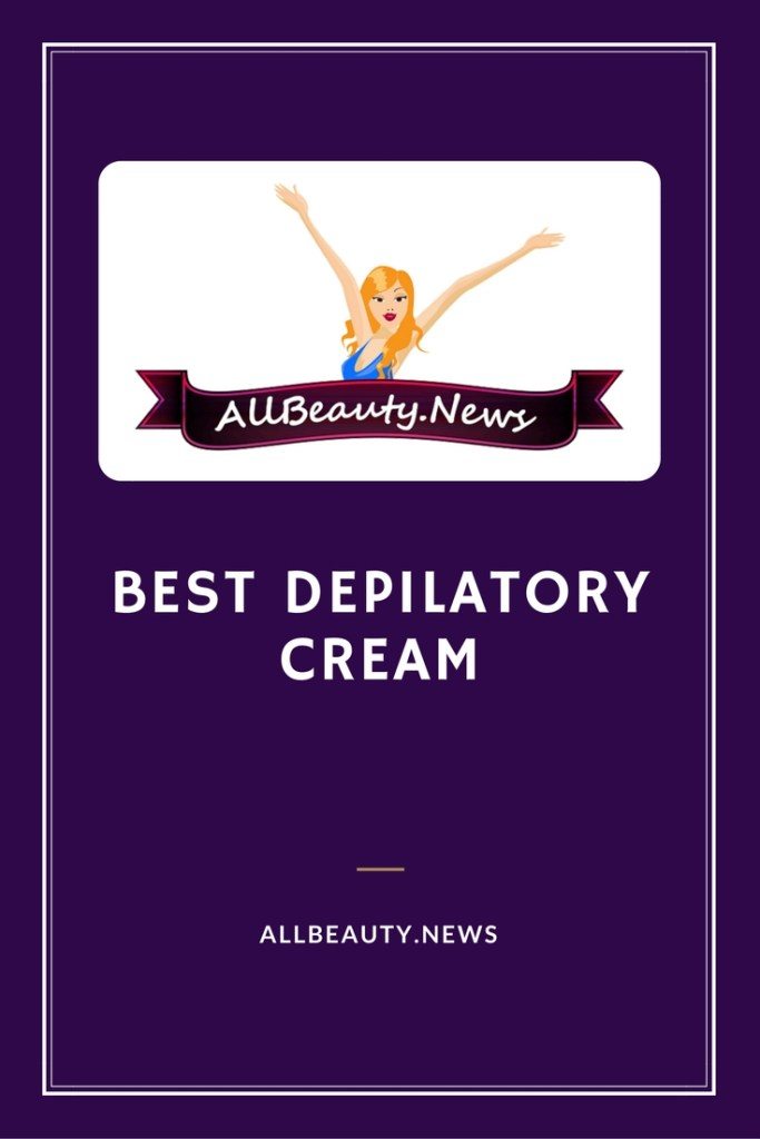Best Depilatory Cream